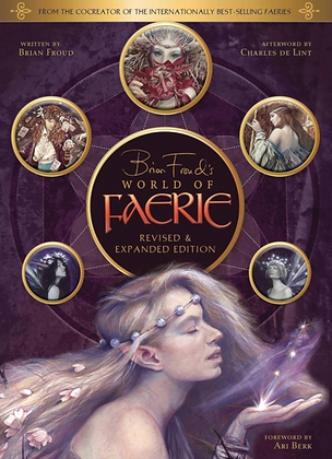 World of Faerie by Brian Froud