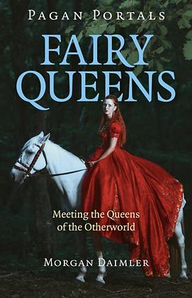 Fairy Queens by Morgan Daimler