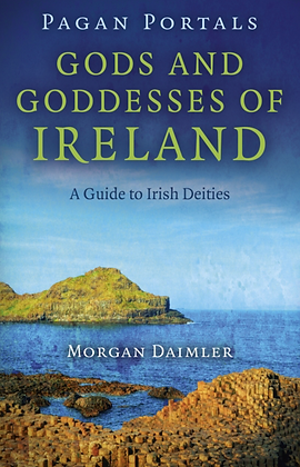 Gods and Goddesses of Ireland