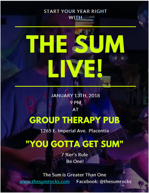 Start Your Year Out With The Sum Live at Group Therapy Pub In Placentia Saturday January 13th, 2018