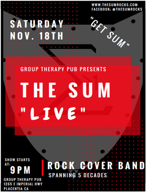 The Sum Live at Group Therapy Pub in Placentia for The G-9 Summit Nov. 18th  9 PM.  See You There!