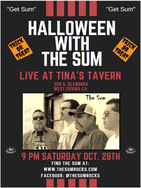 "Halloween with The Sum Live at Tina's Tavern in West Covina.  ""Get Sum"""