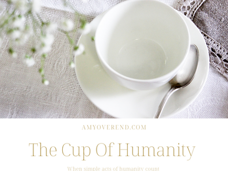 The Cup Of Humanity