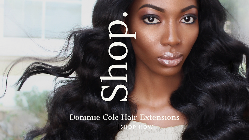 Dommie Cole Hair Extensions
