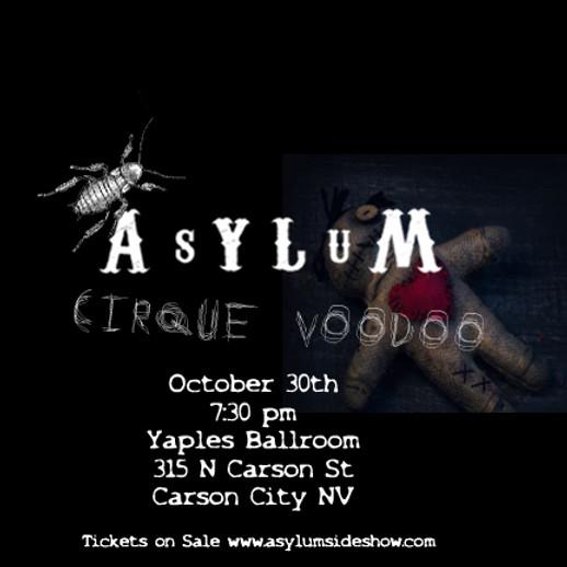Asylum Sideshow Cirque Voodoo