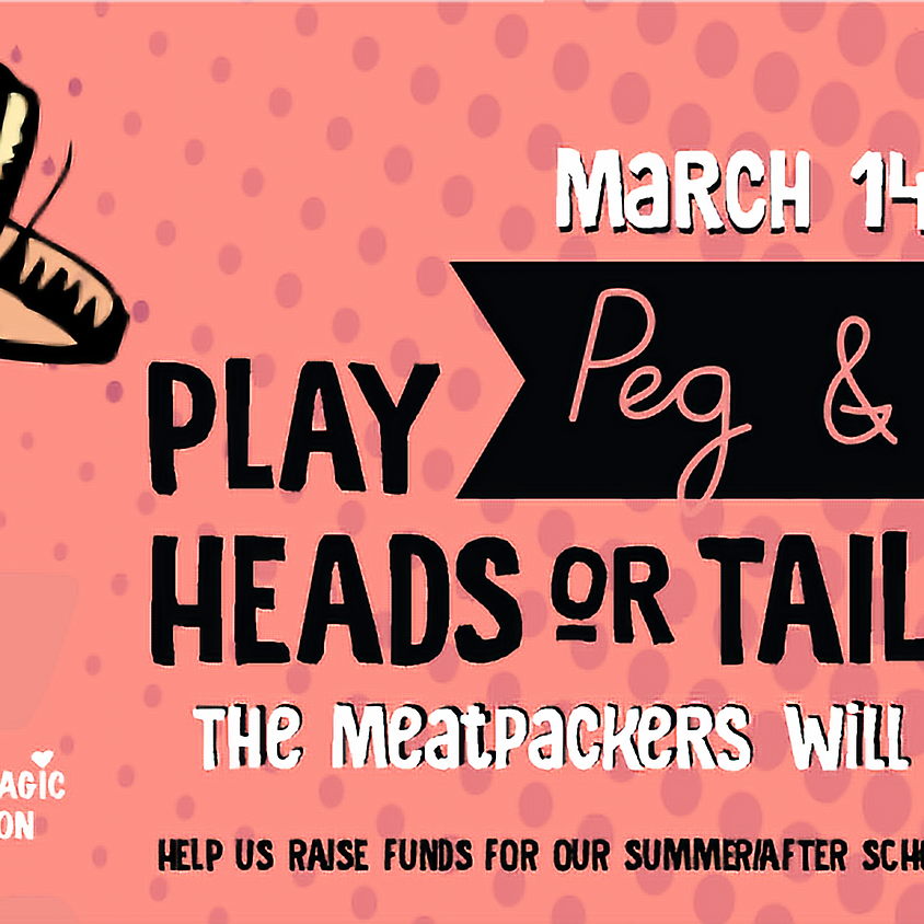 Heads and Tails at Peg and Ter's