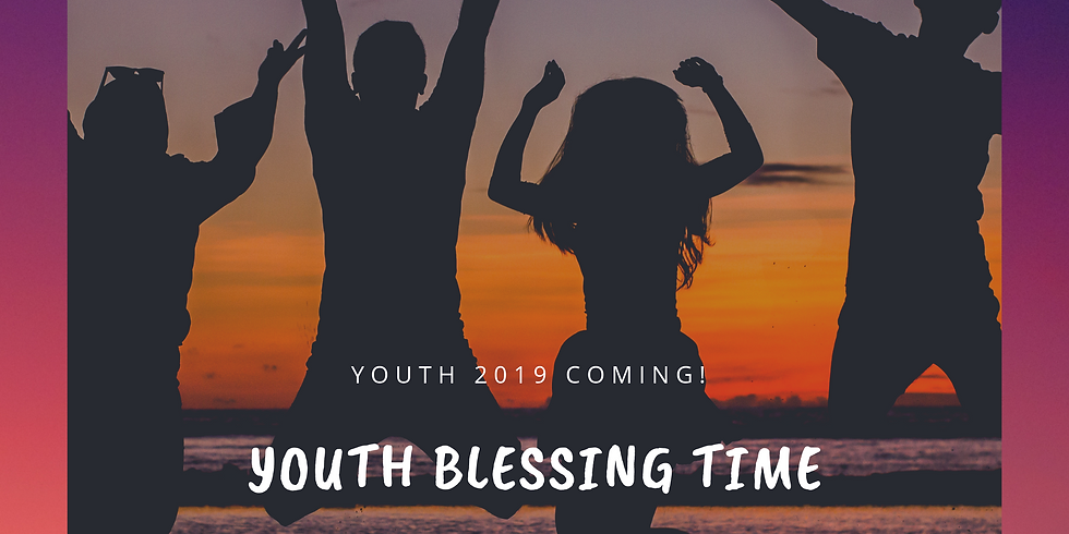Youth Blessing Time