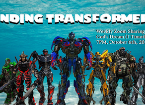 Finding Transformers #3 The Church is One Living Body Community at 7 pm, October 20, 2020