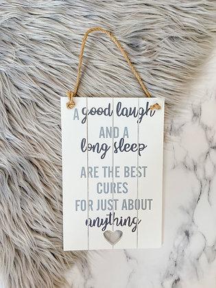 Good Laugh Long Sleep Plaque