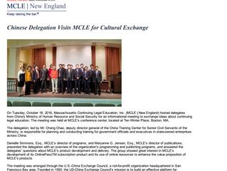 Chinese Delegation Visits MCLE for Cultural Exchange 中国官方代表团访问麻省法律继续教育协会