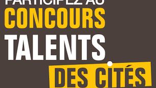 Concours Talents des Cités!