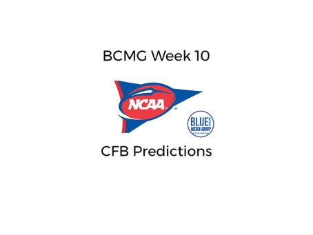 BCMG Week 10 CFB Predictions