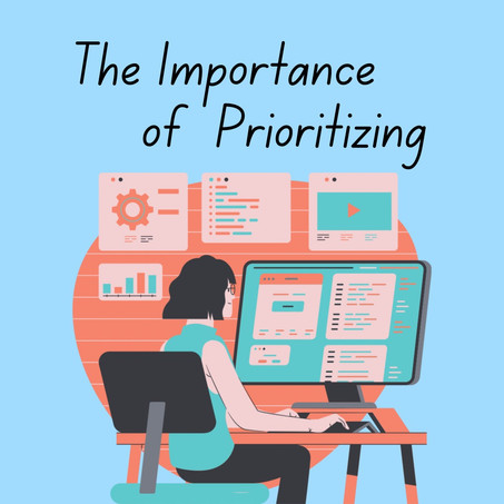 The Importance of Prioritizing