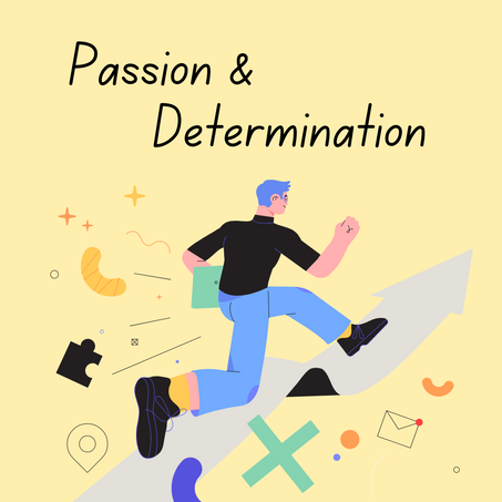 Being Passionate & Determined