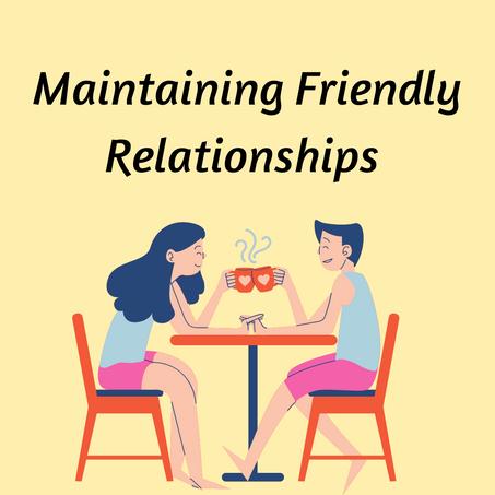 Maintaining Relationships