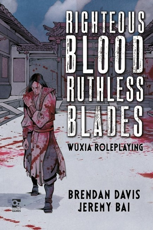 Righteous Blood, Ruthless Blades RPG