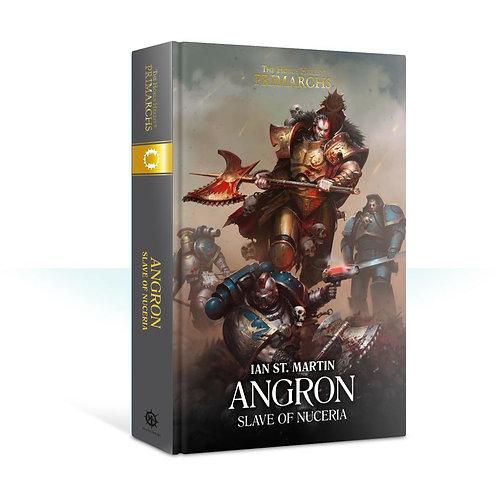 Angron: Slave of Nuceria. Book 11 (Hardback)