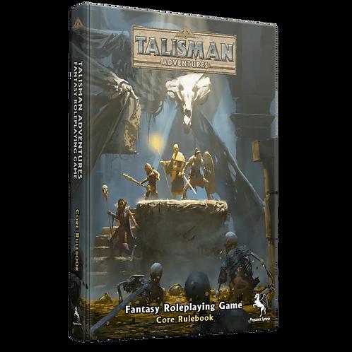Talisman Adventures RPG: Core Rulebook