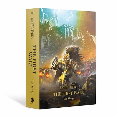 The First Wall: Book 3 (Hardback)