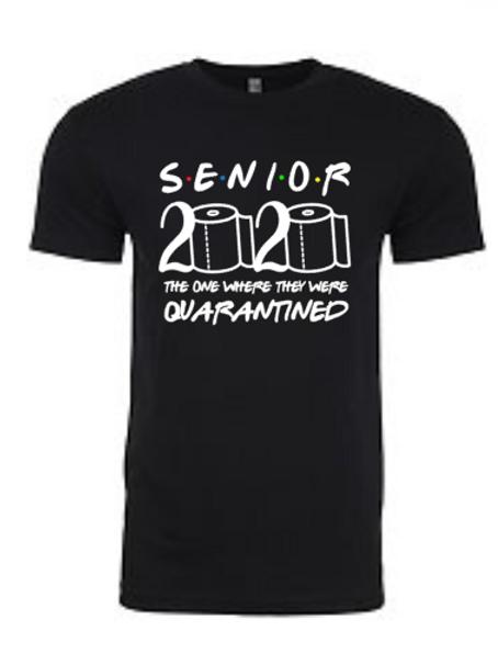 Senior 2020 Quarantine Unisex Tee