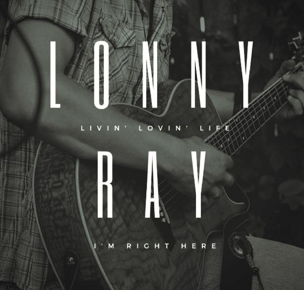 Lony Ray Livin Lovin Life Album