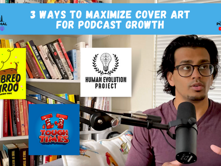 3 Ways to Maximize Cover Art for Podcast Growth
