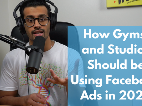 How Gyms and Studios Should be Using Facebook Ads in 2020