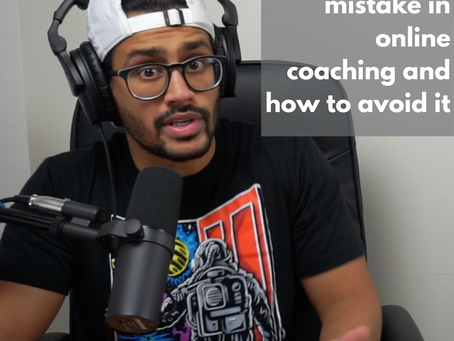 The biggest mistake in online coaching and how to avoid it
