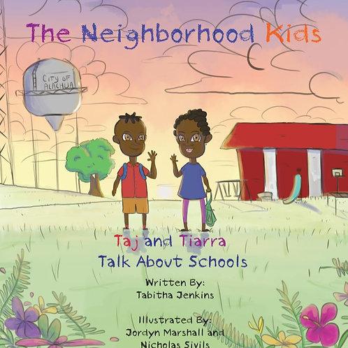 The Neighborhood Kids- Taj and Tiarra Talk About Schools