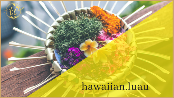 Hawaiian Luau Theme