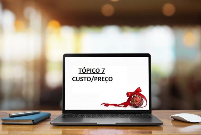 TOPICO7_CUSTO_PREÇO.jpg
