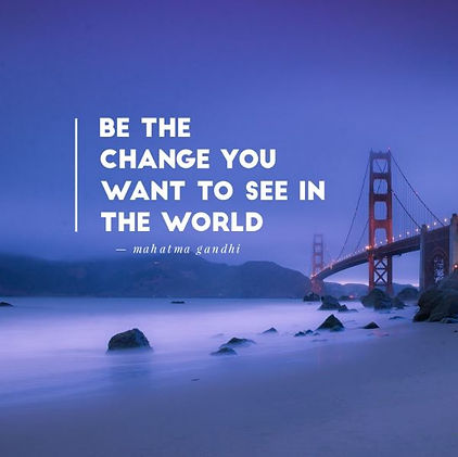 Be-the-change-you-want-to-see-in-the-wor