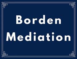 Borden Mediation