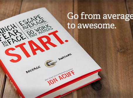 "READ THIS: ""Start"" by Jon Acuff"