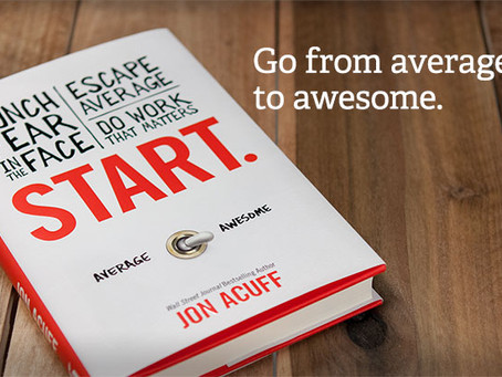 "READ THIS: ""Start"" by Jon Acuff"