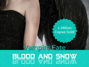 VAMPIRE FATE, BLOOD AND SNOW 11