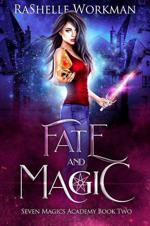 Fate and Magic