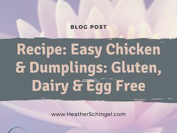 Easy Chicken & Dumplings: Gluten, Dairy & Egg Free
