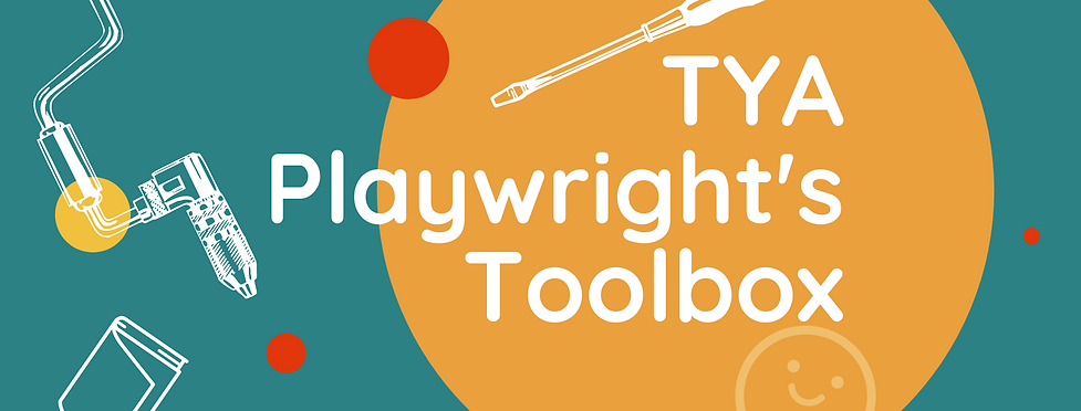 TYA Playwrights Toolbox Banner.png