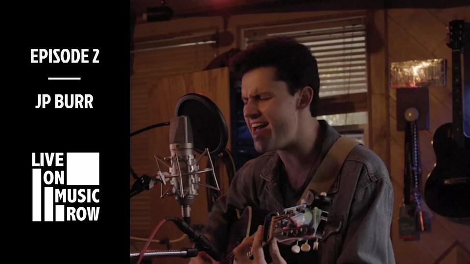 """Live on Music Row"" Episode 2 Built in Nashville JP Burr"