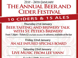 The Annual Beer and Cider Festival - 21st - 27th January