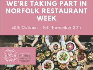 We're taking part in Norfolk Restaurant Week - 30th October - 10th November