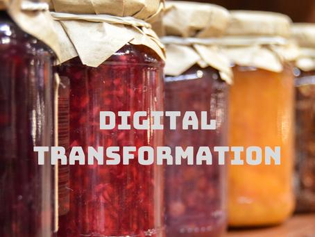 Digital Transformation                         What is the secret sauce?
