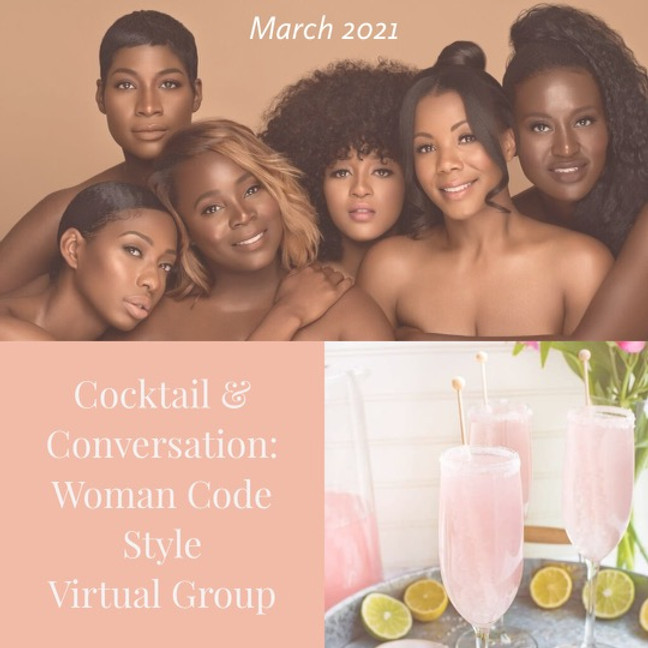 Cocktails & Conversations Woman Code Style: Virtual Group