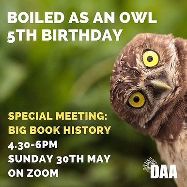 BOILED AS AN OWL - 5th Anniversary meeting