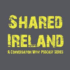 Shared Ireland Podcast: A Conversation With Ian Marshall