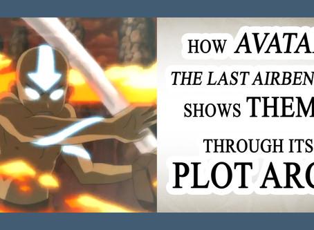 "NOVELJUTSU EPISODE 11: THEME V - How ""Avatar: The Last Airbender"" Shows Theme Through Plot"