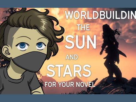 Worldbuilding Sun and Stars |Worldbuilding 3|