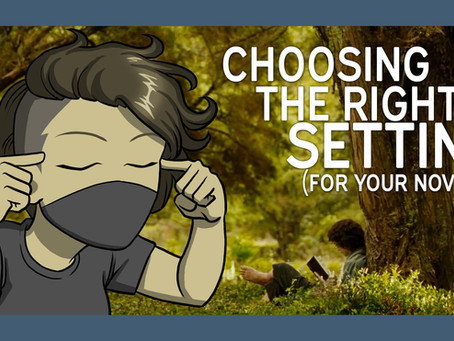 How to Choose the Right Setting For Your Novel |Worldbuilding 2|