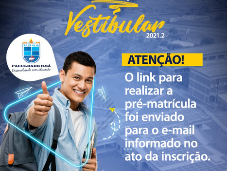 Matrículas abertas para os candidatos aprovados no Vestibular 2021.2 da Faculdade R.Sá